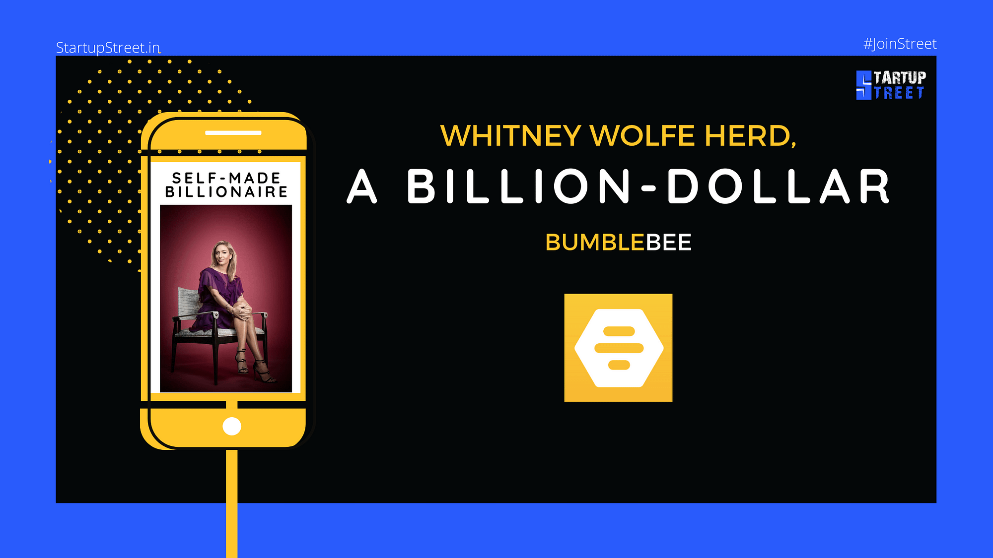Billion-dollar bumblebee-Whitney Wolfe Herd-StartupStreet Blogs
